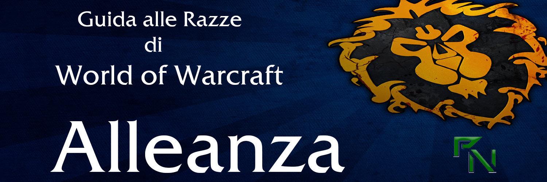 Razze Alleanza World of Warcraft